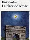 Патрик Модиано  «Площадь Звезды»